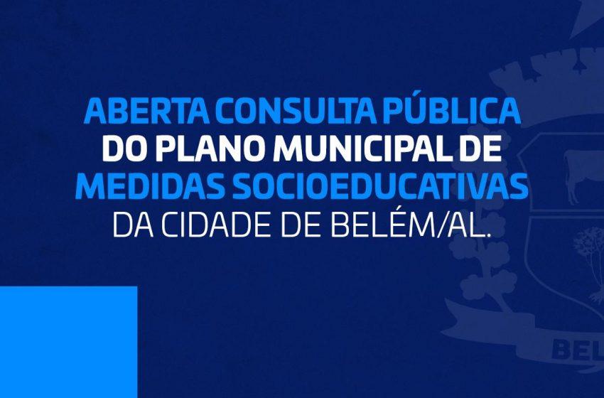 Aberta Consulta Pública – Plano Municipal de Atendimento Socioeducativa em Meio Aberto do Munícipio de Belém-AL
